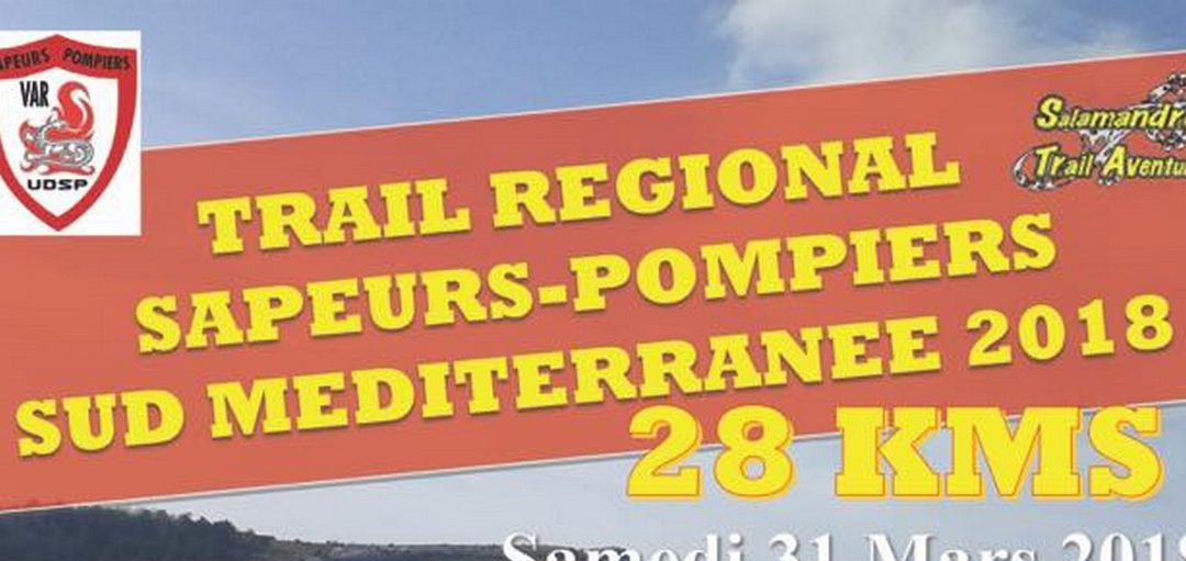 Trail Régional Sapeurs-Pompiers Sud Méditerranée 2018